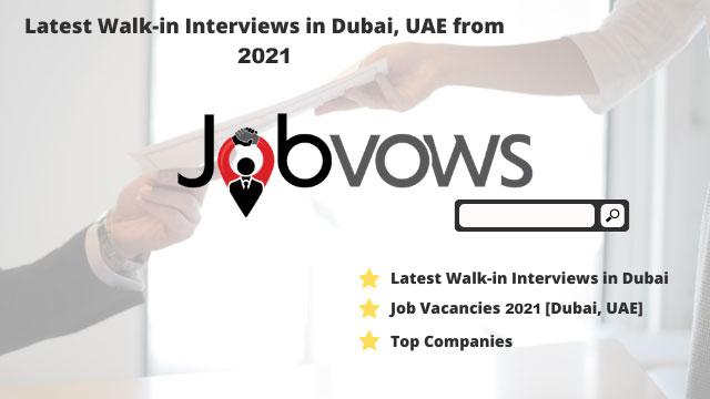 Latest-Walk-in-Interviews-in-Dubai