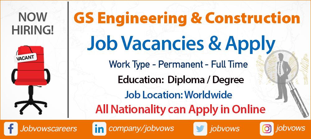 GS Engineering Construction Jobs