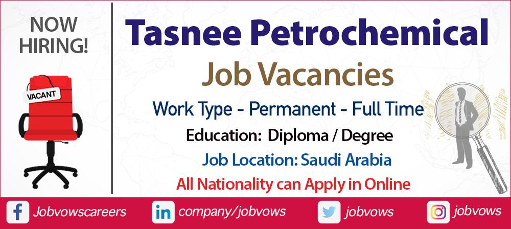 Tasnee Petrochemical Jobs and careers