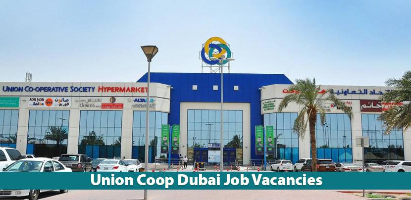 Union Coop Careers and Jobs in Dubai