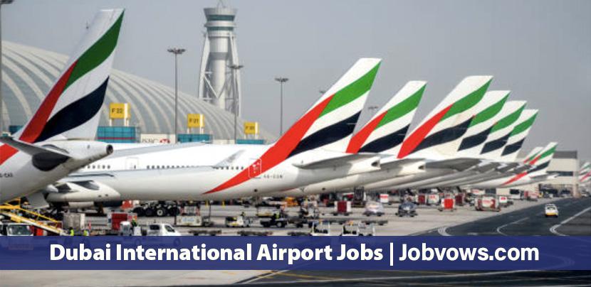 Dubai International Airport Jobs and careers 2021